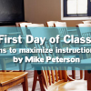 First Day of Class: Suggestions to maximize instructional efficacy