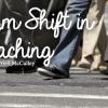 Paradigm Shift in Teaching